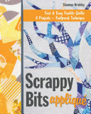 Scrappy Bits Appliqué