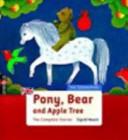 Pony, Bear and Apple Tree