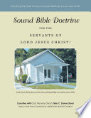 Sound Bible Doctrine for the Servants of Lord Jesus Christ