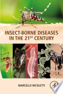Insect Borne Diseases In The 21st Century Book PDF