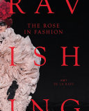 The Rose in Fashion