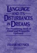 Language and Its Disturbances in Dreams