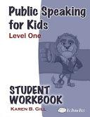 Public Speaking For Kids Level 1 Student Workbook Book PDF