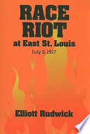 Race Riot At East St Louis July 2 1917