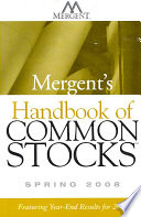 Mergent's Handbook of Common Stocks Spring 2008