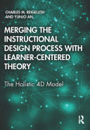 Merging the Instructional Design Process with Learner Centered Theory