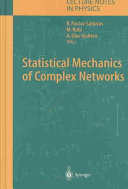 Statistical Mechanics of Complex Networks