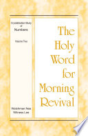 The Holy Word For Morning Revival Crystallization Study Of Numbers Volume 2