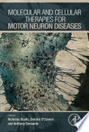 Molecular and Cellular Therapies for Motor Neuron Diseases Book