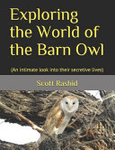 Exploring the World of the Barn Owl