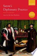 Satow s Diplomatic Practice