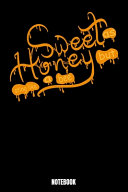 Sweet As Honey But Sting Like A Bee Notebook