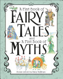 A First Book of Fairy Tales and a First Book of Myths