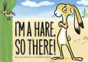 I'm a Hare, So There! [Pdf/ePub] eBook