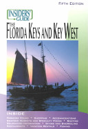 Insiders Guide To The Florida Keys Key West