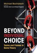Beyond Individual Choice Book