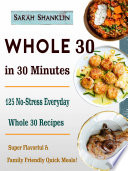 Whole 30 in 30 Minutes