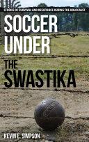 Soccer under the Swastika