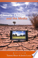Climate Change And The Media Book PDF