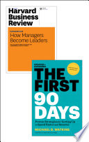 The First 90 Days with Harvard Business Review article 'How Managers Become Leaders' (2 Items)
