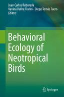 Behavioral Ecology of Neotropical Birds