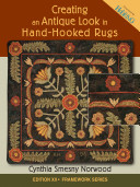 Creating an Antique Look in Hand Hooked Rugs