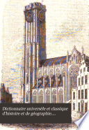 Dictionnaire universèle et classique d'histoire et de géographie....