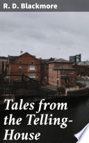 Tales from the Telling House
