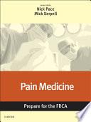 Pain Medicine  Prepare for the FRCA
