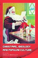 Christmas, Ideology and Popular Culture Pdf/ePub eBook
