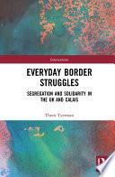 Everyday Border Struggles