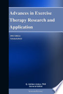 Advances in Exercise Therapy Research and Application  2012 Edition