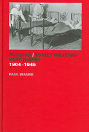 Russian Soviet Military Psychiatry  1904 1945