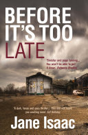 Before It's Too Late: Shocking. Page-Turning. Crime Thriller with DI Will Jackman