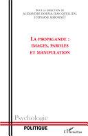 Pdf La propagande : images, paroles et manipulation Telecharger