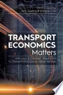Transport Economics Matters