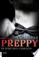 Preppy - Er wird dich verraten