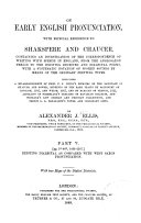On Early English Pronunciation  with Especial Reference to Shakespeare and Chaucer