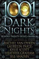 1001 Dark Nights  Bundle Twenty Eight