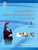 Practical Guide to High Risk Pregnancy and Delivery