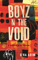 Boyz N the Void: a mixtape to my brother