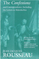 The Confessions and Correspondence  Including the Letters to Malesherbes