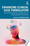 Enhancing Clinical Case Formulation Book