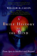 A Brief History of the Mind