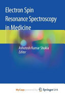 Electron Spin Resonance Spectroscopy In Medicine Book PDF