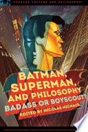 Batman Superman And Philosophy