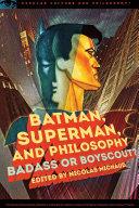 Batman, Superman, and Philosophy [Pdf/ePub] eBook