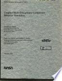 Coupled Multi disciplinary Composites Behavior Simulation
