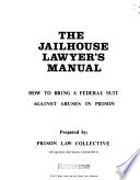 The Jailhouse Lawyer's Manual