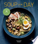 Soup of the Day (Healthy eating, Soup cookbook, Cozy cooking)